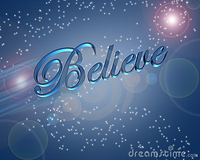 Believe In Miracles Illustration Stock Photography Image