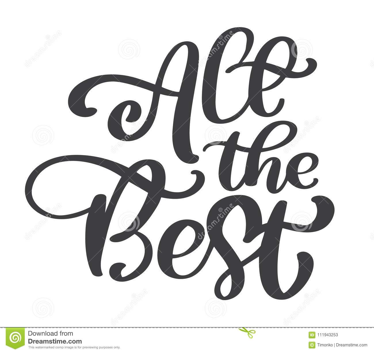 All The Best Text Vector Calligraphy Lettering Positive