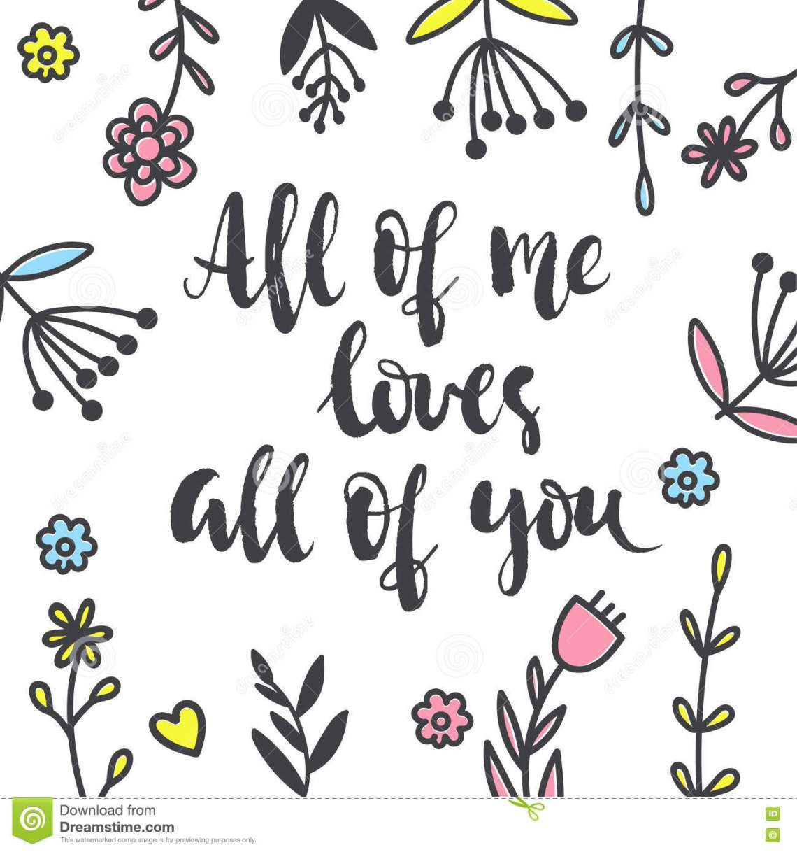 Download All Of Me Loves All Of You Brush And Ink Lettering Stock ...