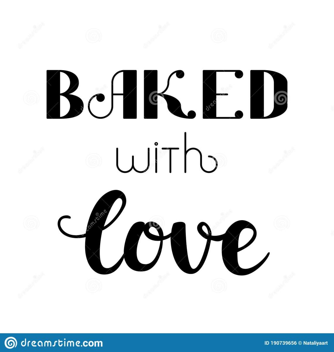 Download `Baked With Love` Hand Drawn Vector Lettering. Calligraphy ...