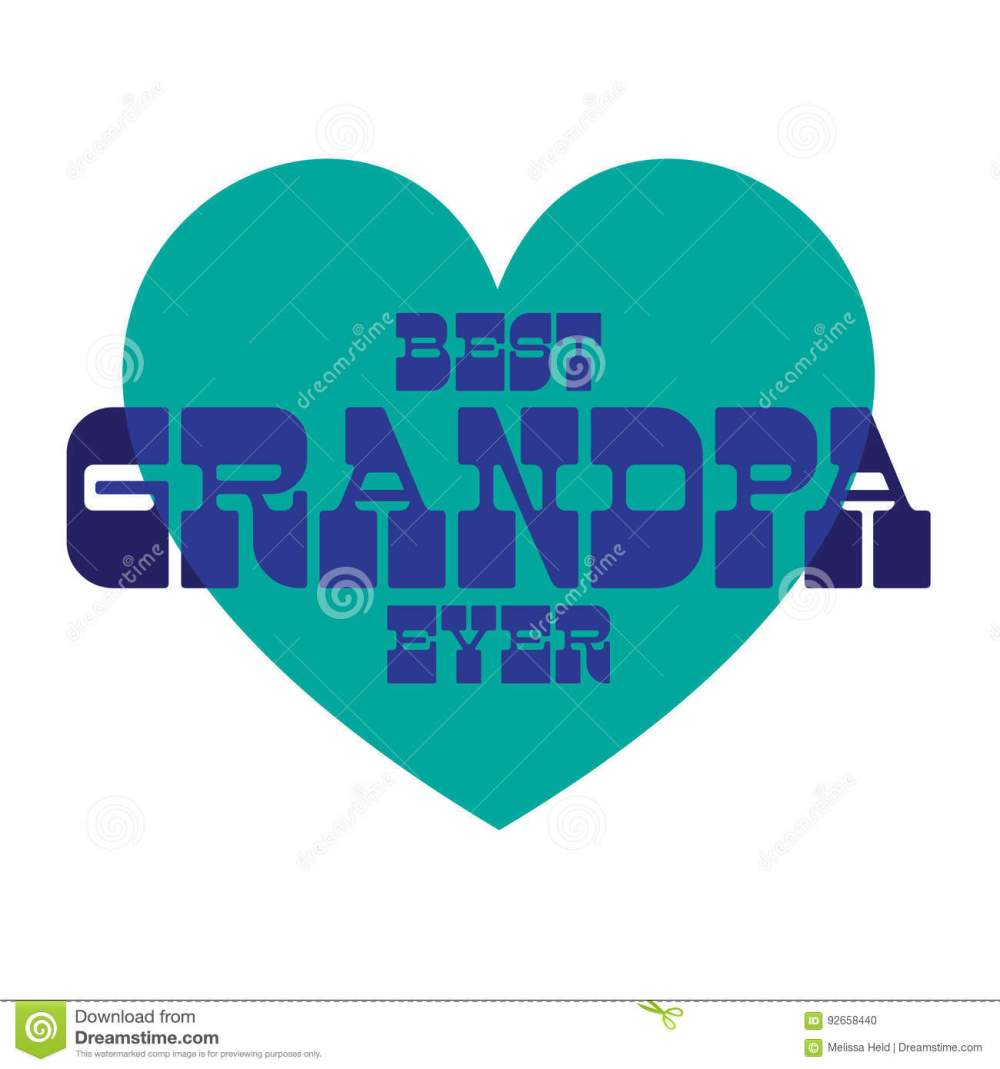 medium resolution of best grandpa ever on blue heart