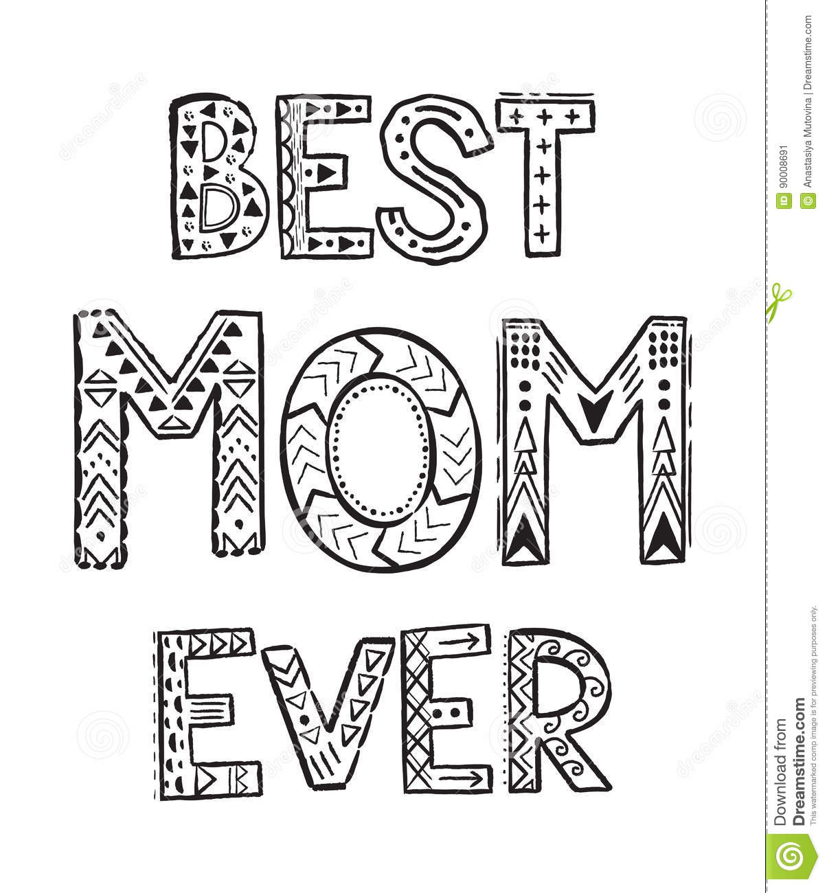 Best Mom ever stock vector. Illustration of doodle