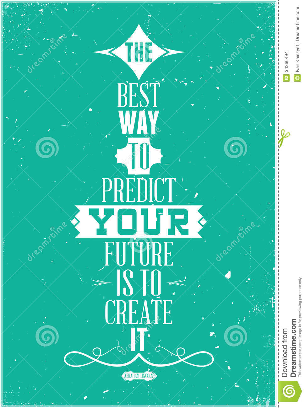 The Best Way To Predict Your Future Is To Create I Stock Vector  Image 34366494