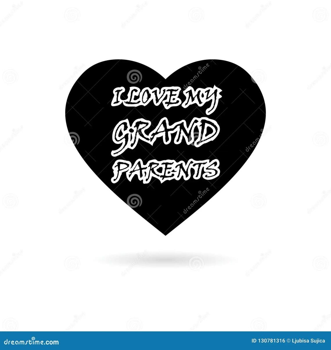 Download Black I Love My Grandparents Celebration Design Icon Or ...