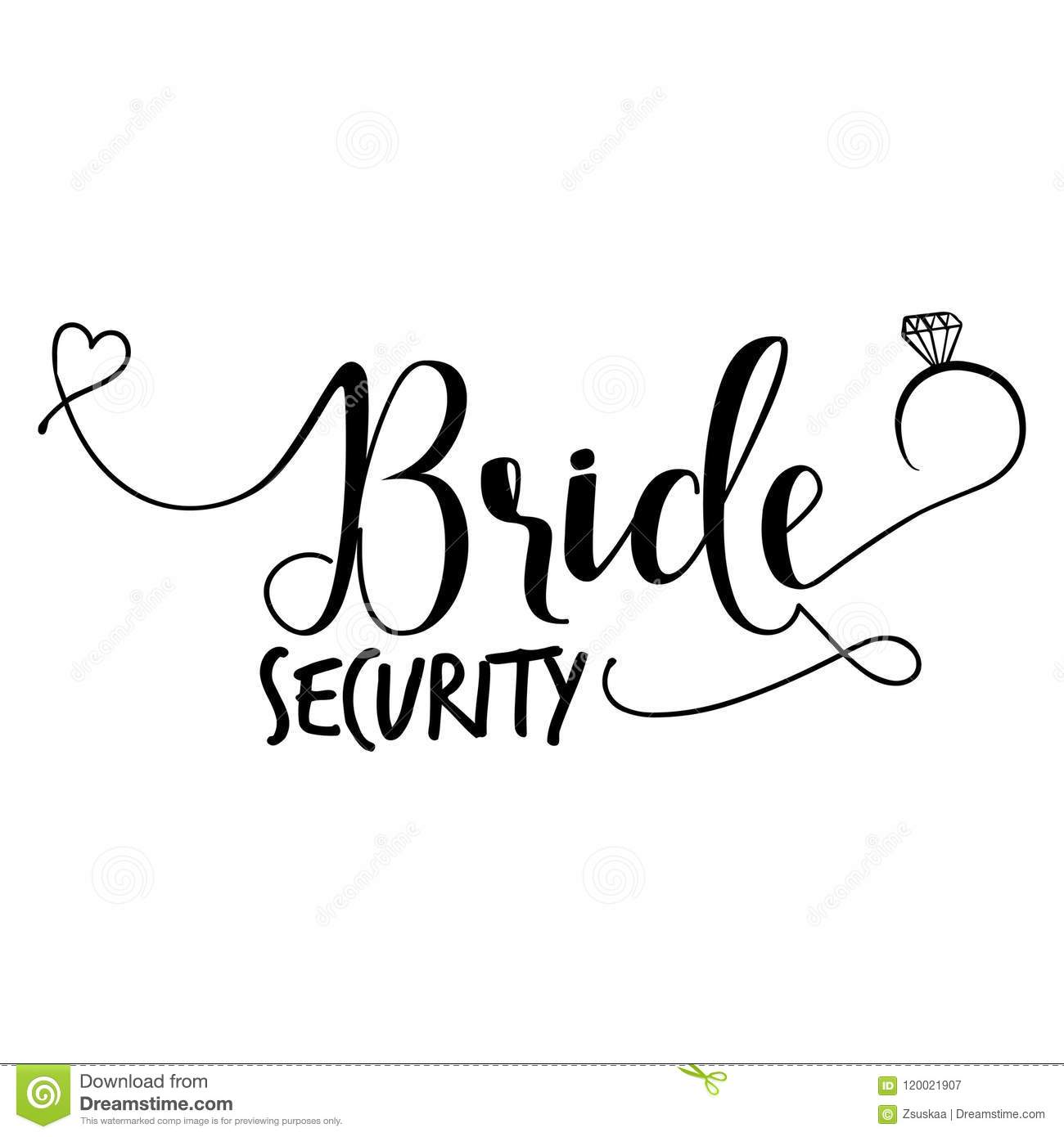 Bride Security Hand Lettering Typography Text Stock