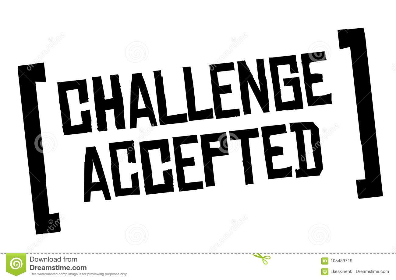 Challenge Accepted Original Quote Stock Vector