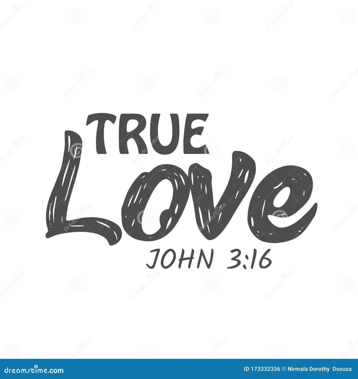 Download Jesus Quote, True Love, John 3:16 Stock Vector ...