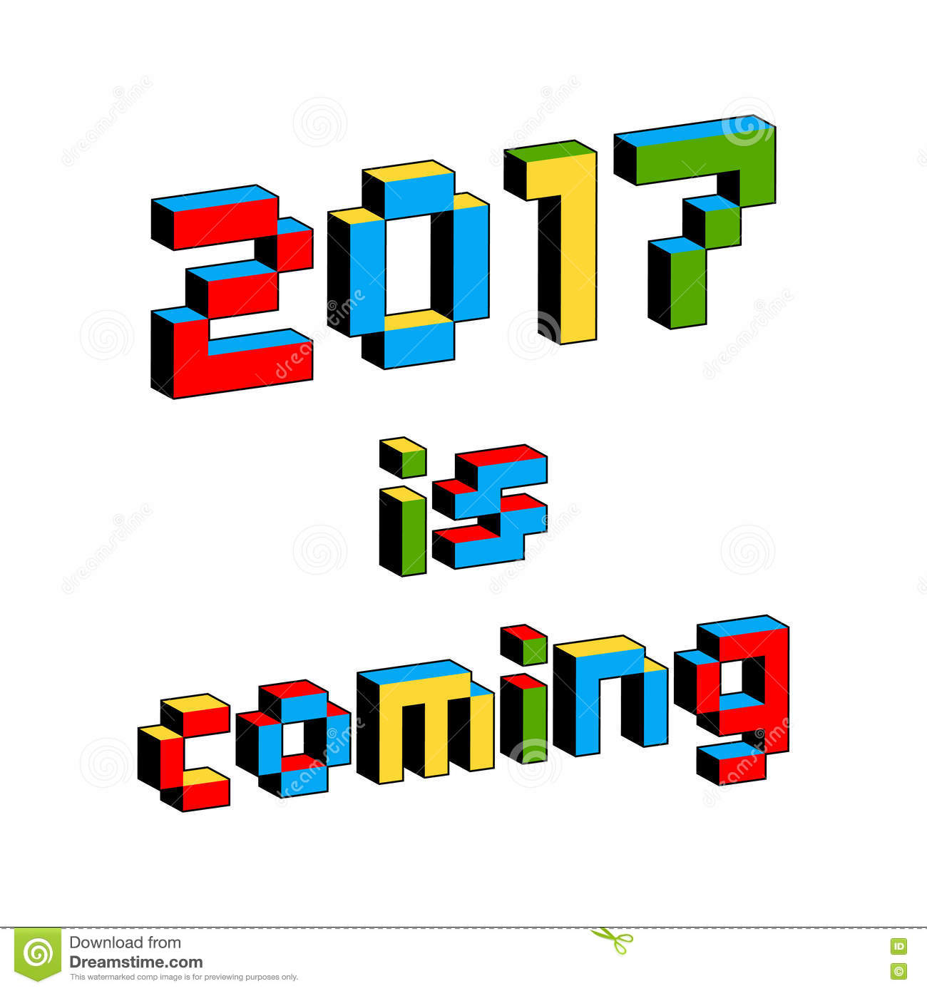 2017 Is Coming Text In Style Of Old 8-Bit Video Games. Vibrant Colorful