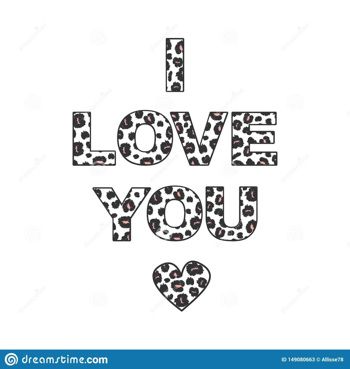 Download Cute I Love You With Leopard Print Inscription Letters ...