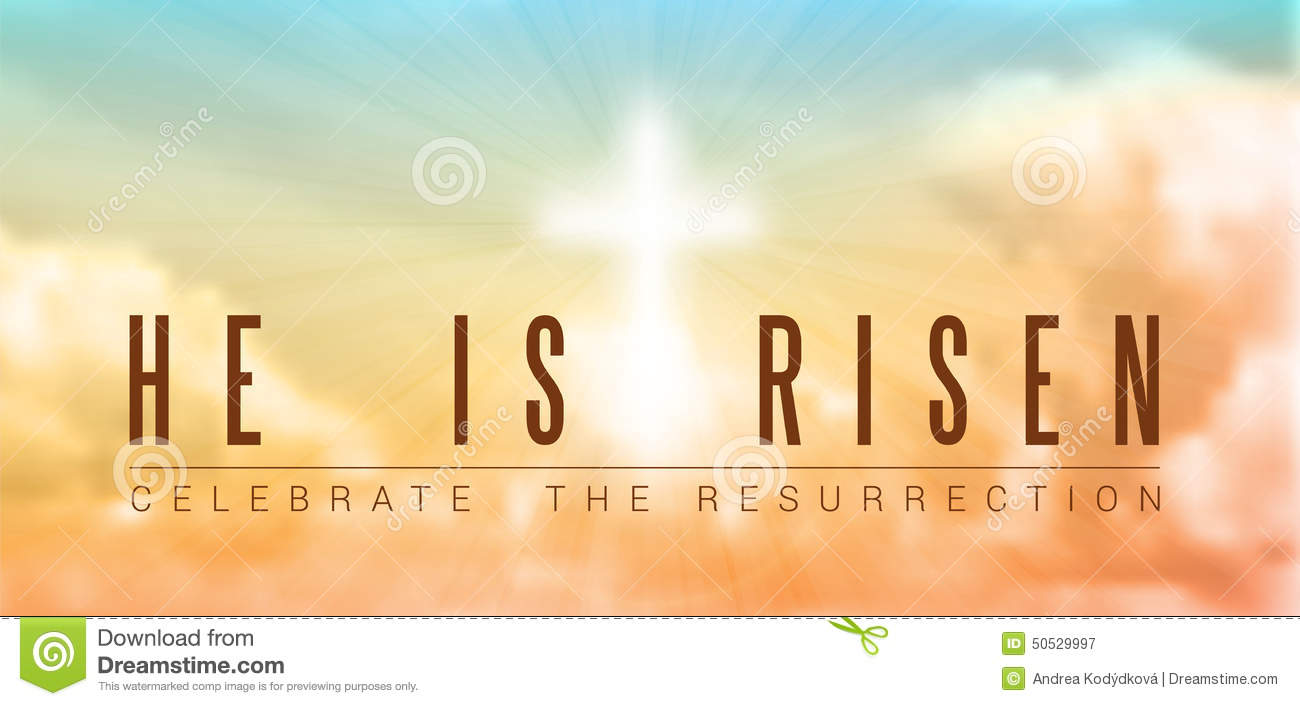 hight resolution of easter christian motive with text he is risen vector illustration eps 10 with transparency and gradient mesh