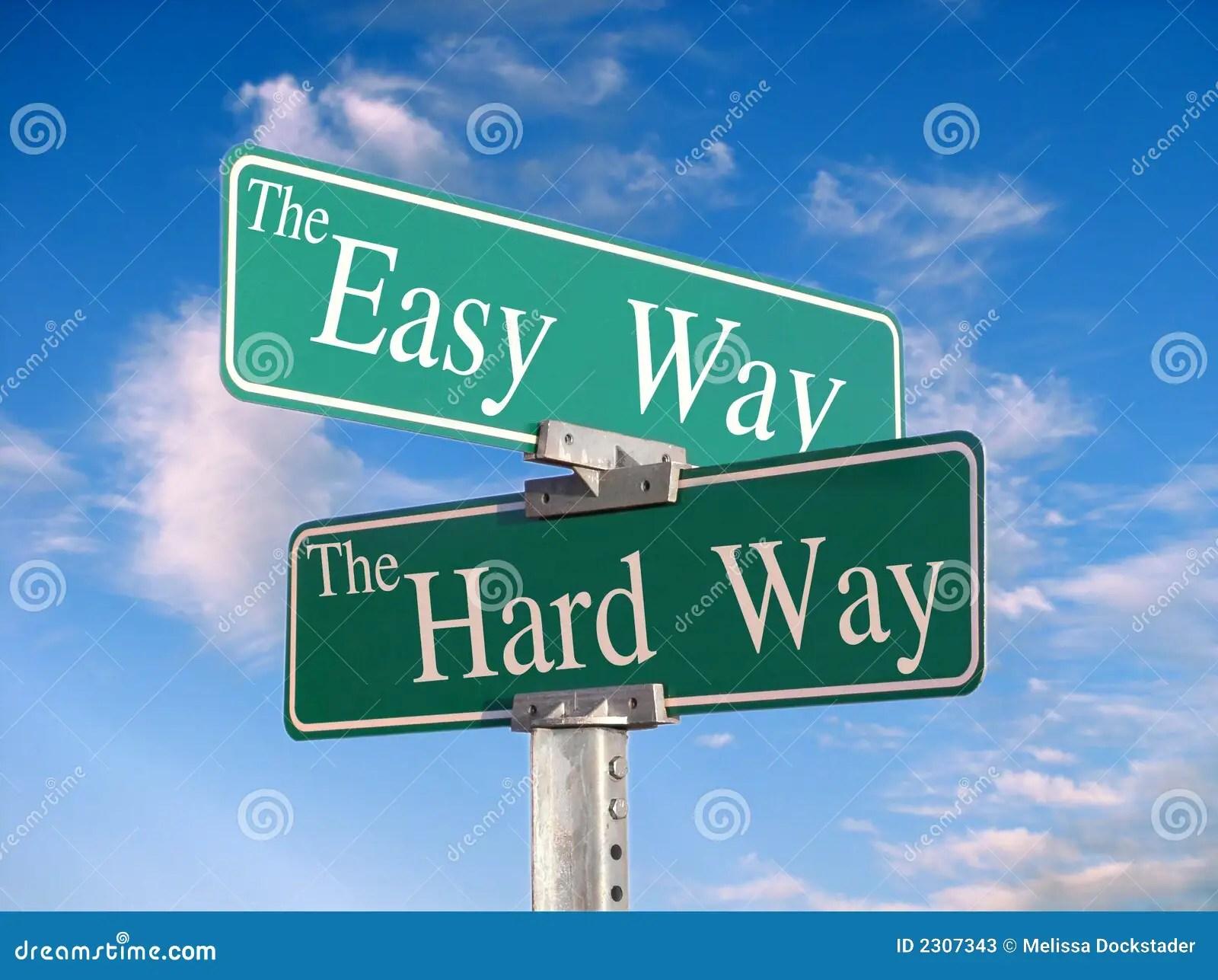 The Easy Way Or Hard Way Stock Photos  Image 2307343