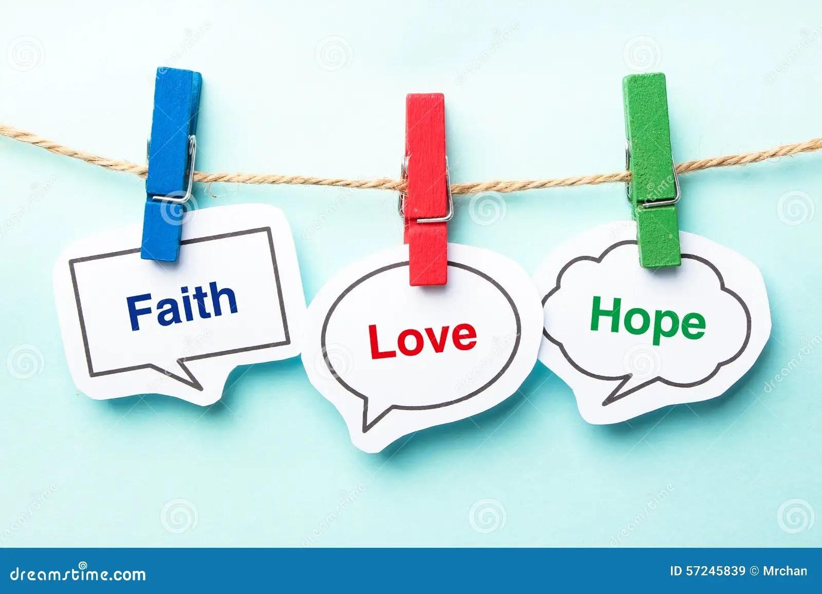 hight resolution of faith love hope