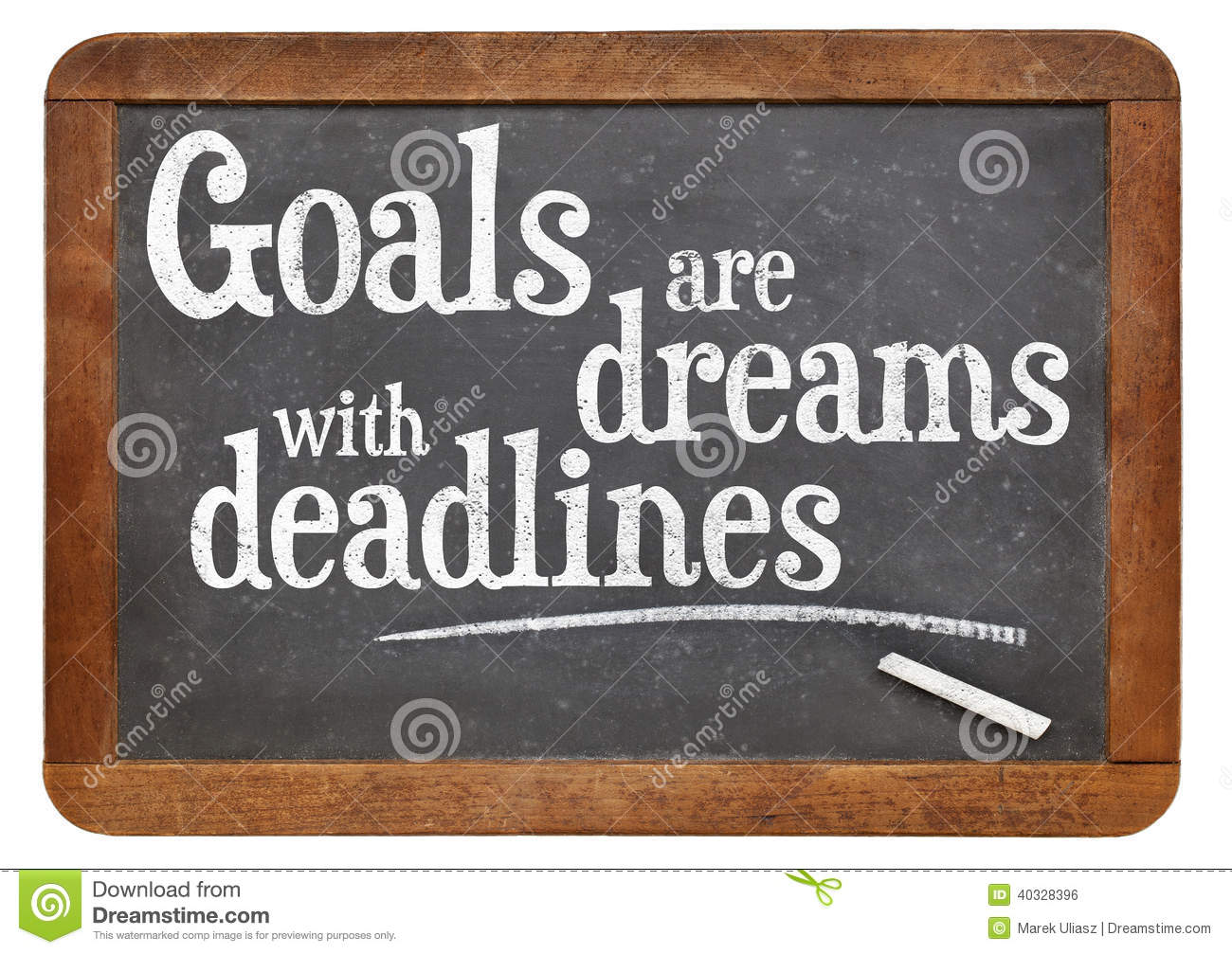 Goals Are Dreams With Deadlines Stock Illustration