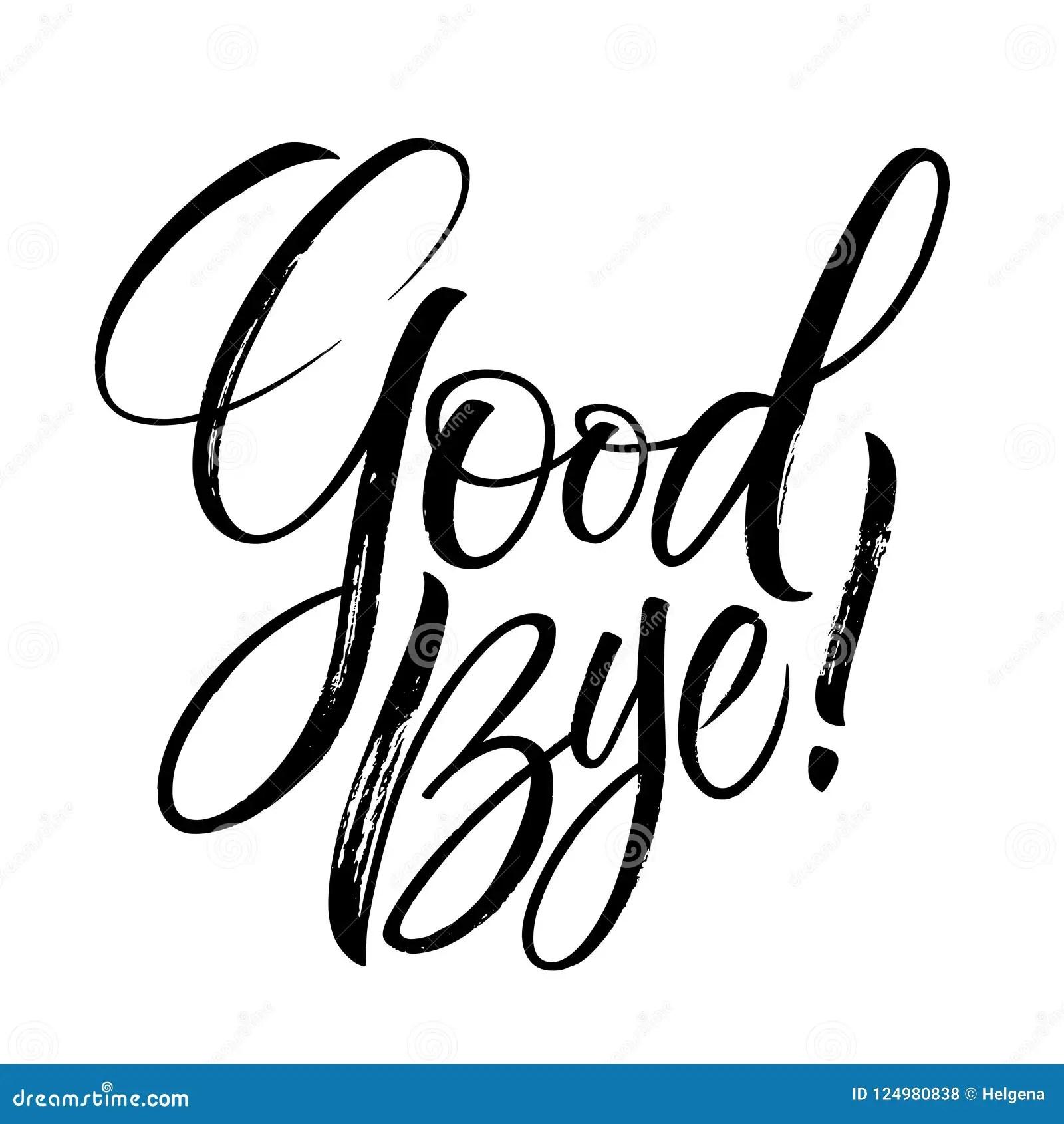 Good Bye lettering stock vector. Illustration of