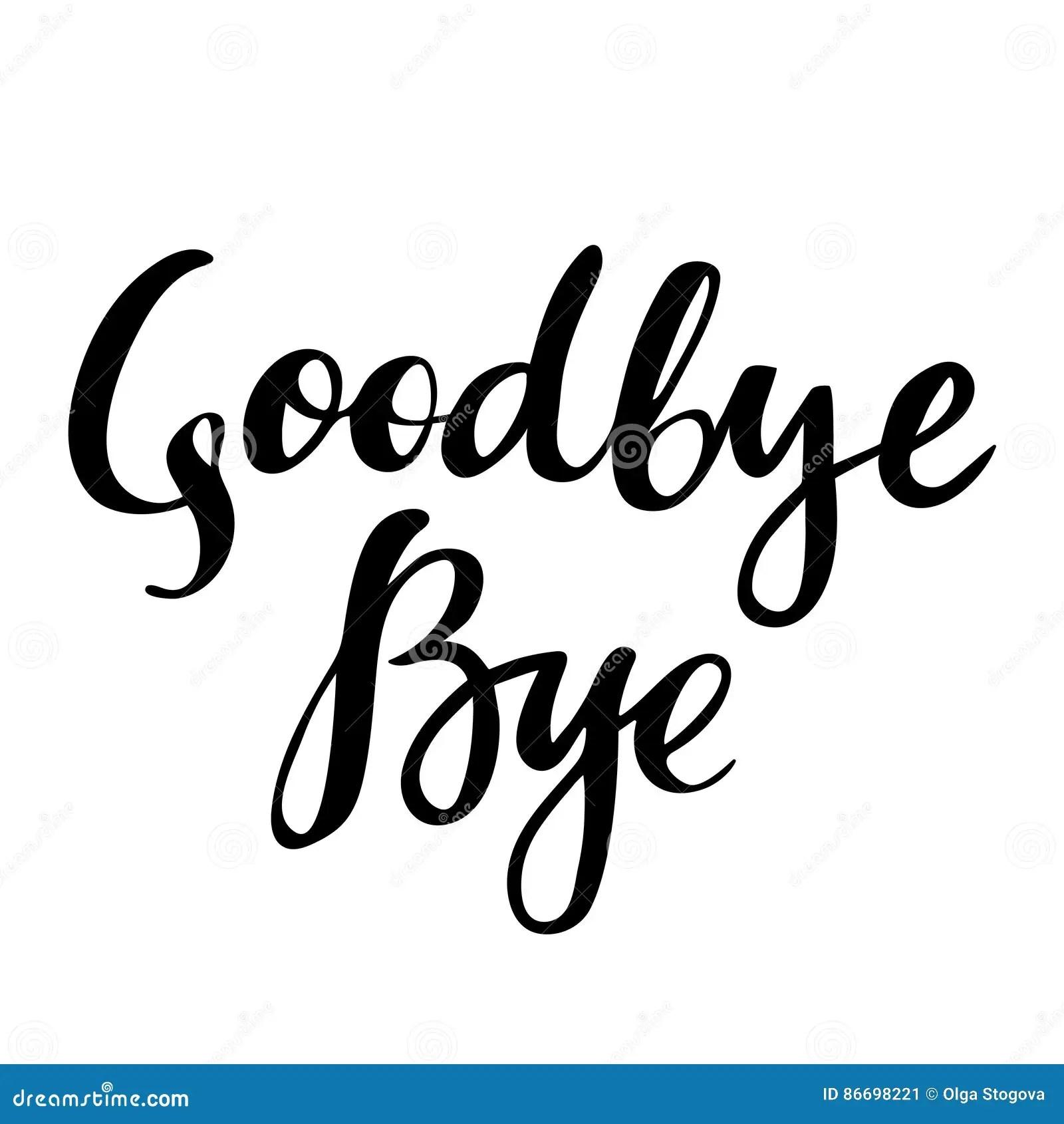 Goodbye And Bye Vector Isolated Illustration Brush