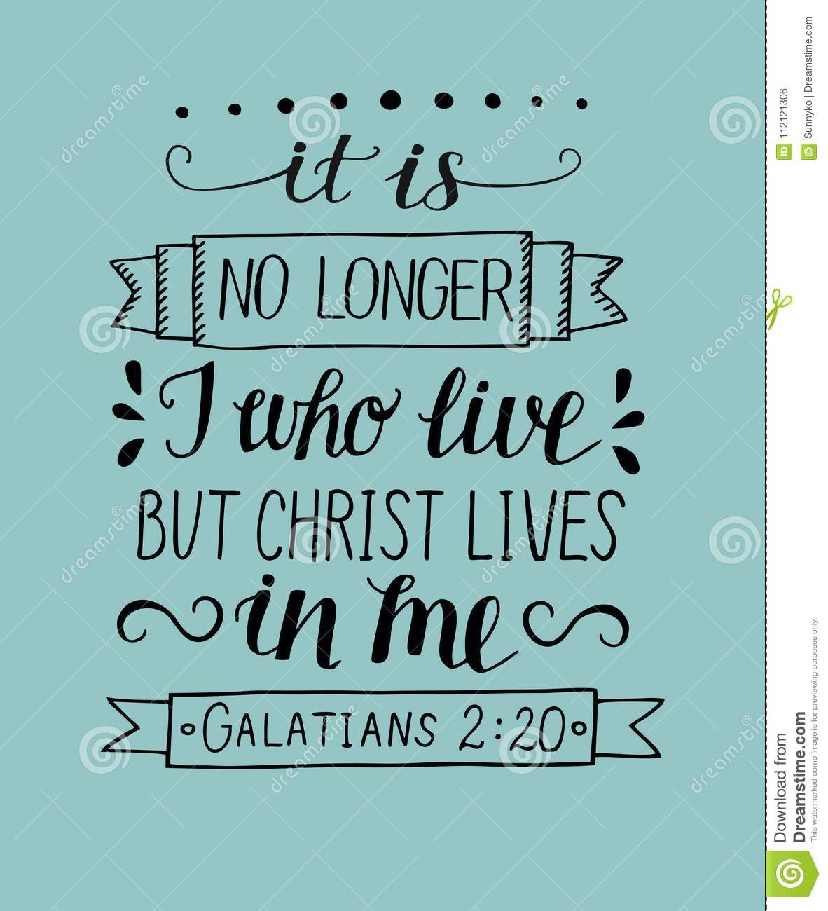 Hand Lettering With Bible Verses It Is No Longer I Who