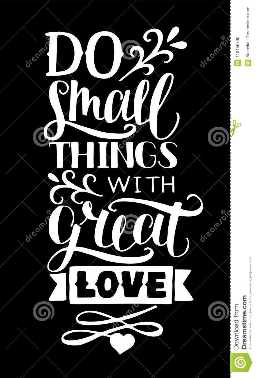 Download Hand Lettering With Quotes Do Small Things With Great Love ...