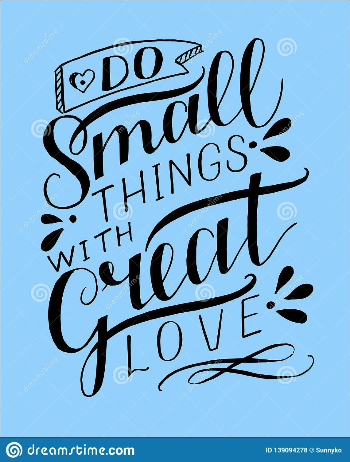 Download Hand Lettering Do Small Things With Great Love On Blue ...
