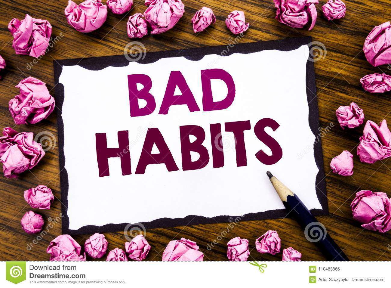Hand Writing Text Caption Inspiration Showing Bad Habits