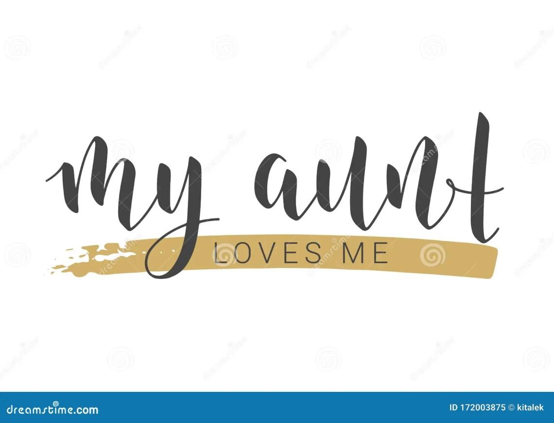 Download Handwritten Lettering Of My Aunt Loves Me. Vector ...