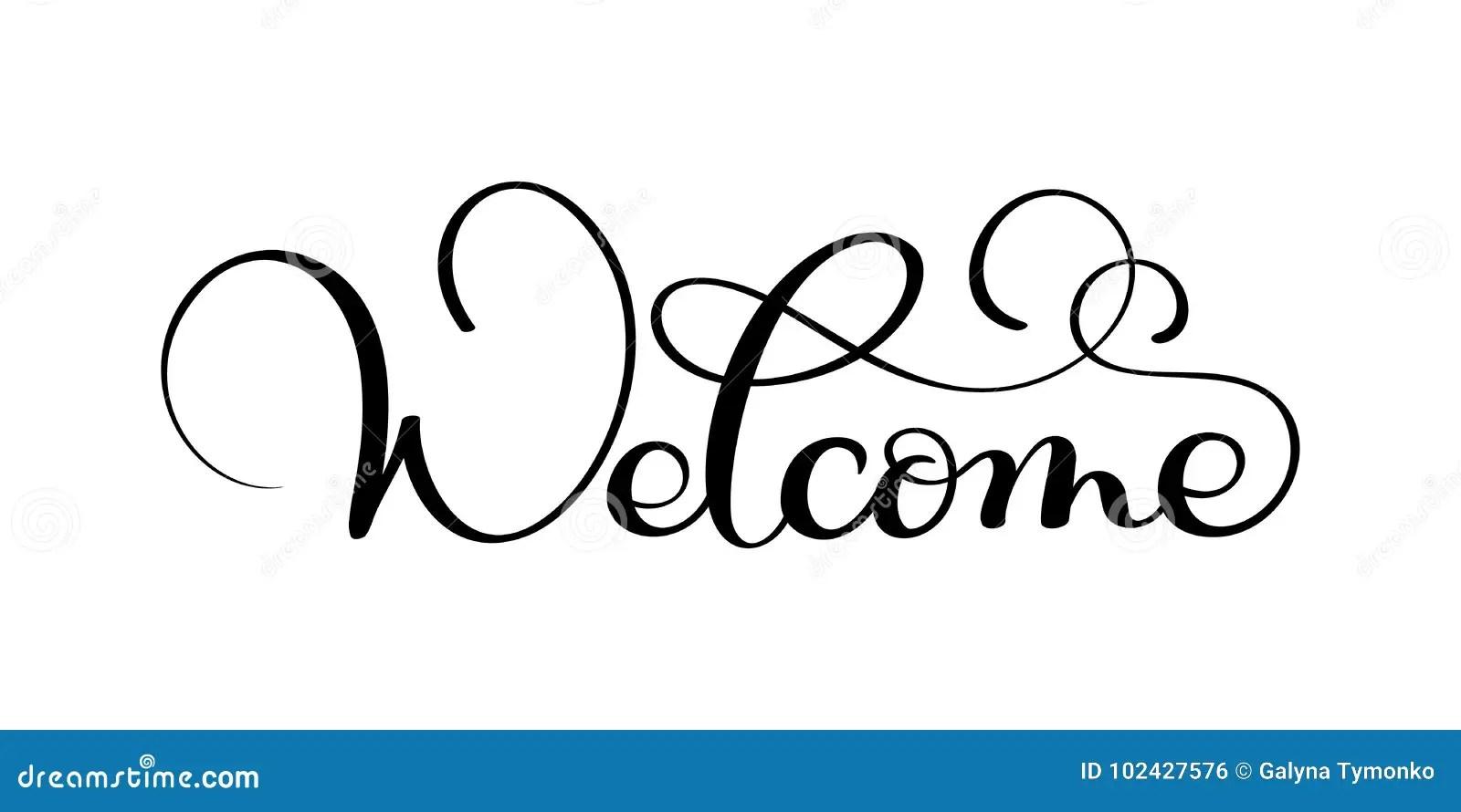 Handwritten Welcome Calligraphy Lettering Word. Vector