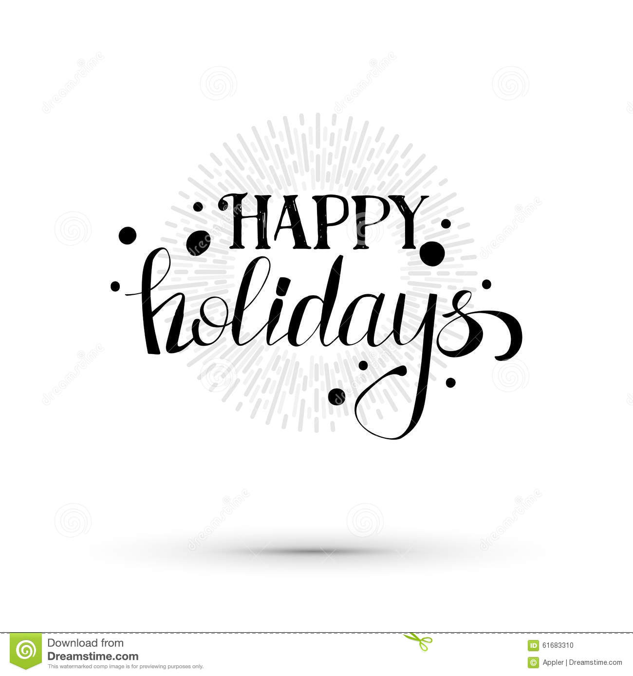 Happy Holidays Lettering Illustration Stock Vector