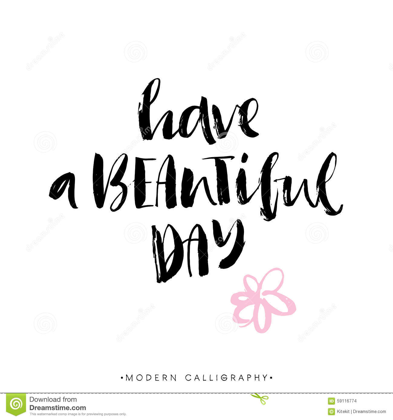 Have A Beautiful Day Modern Brush Calligraphy Lettering