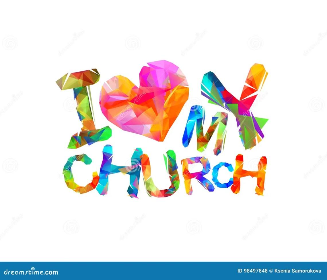 Download I Love My Church. Vector Inscription Stock Vector ...