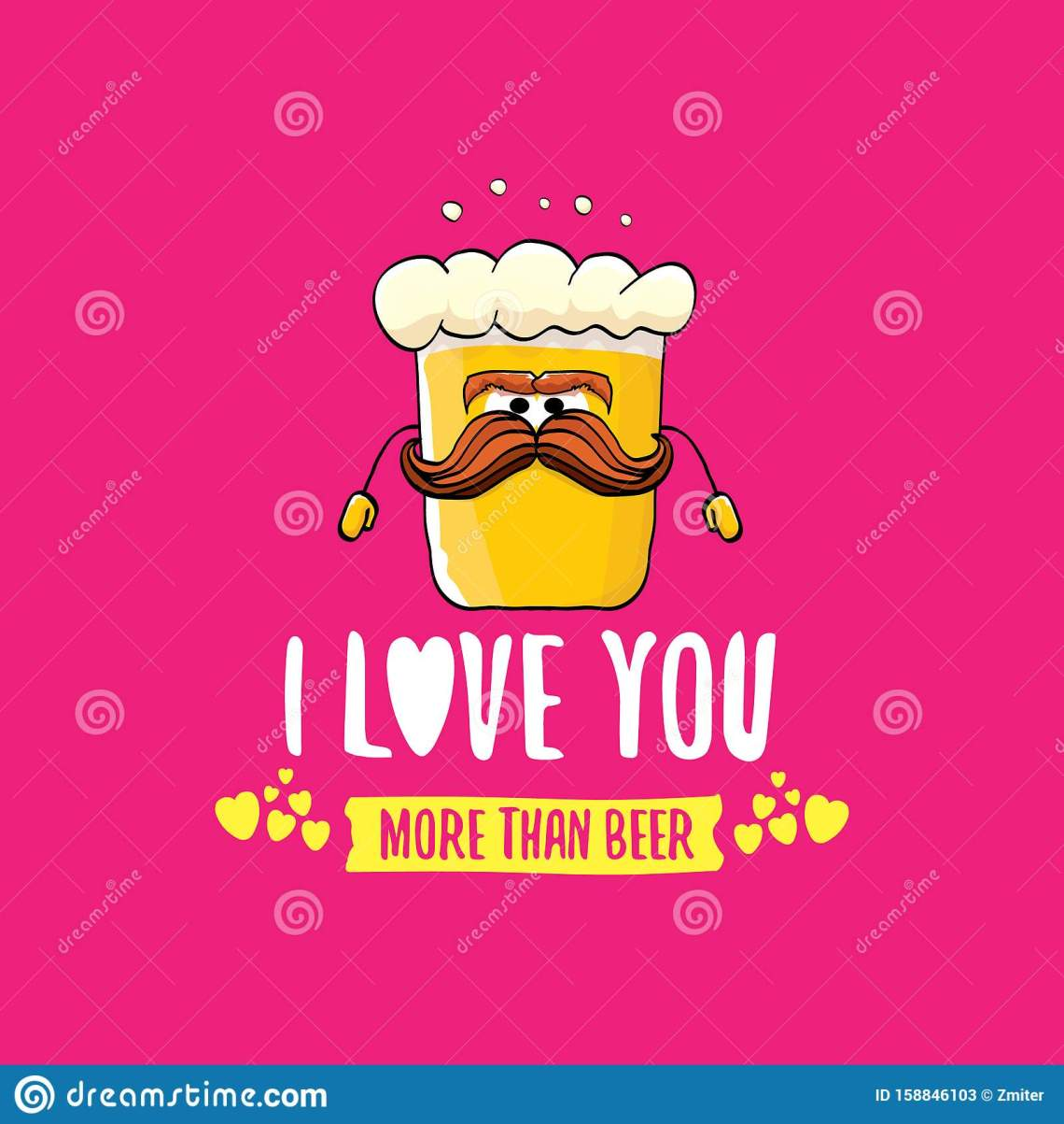 I Love You More Than Beer Vector Valentines Day Greeting ...