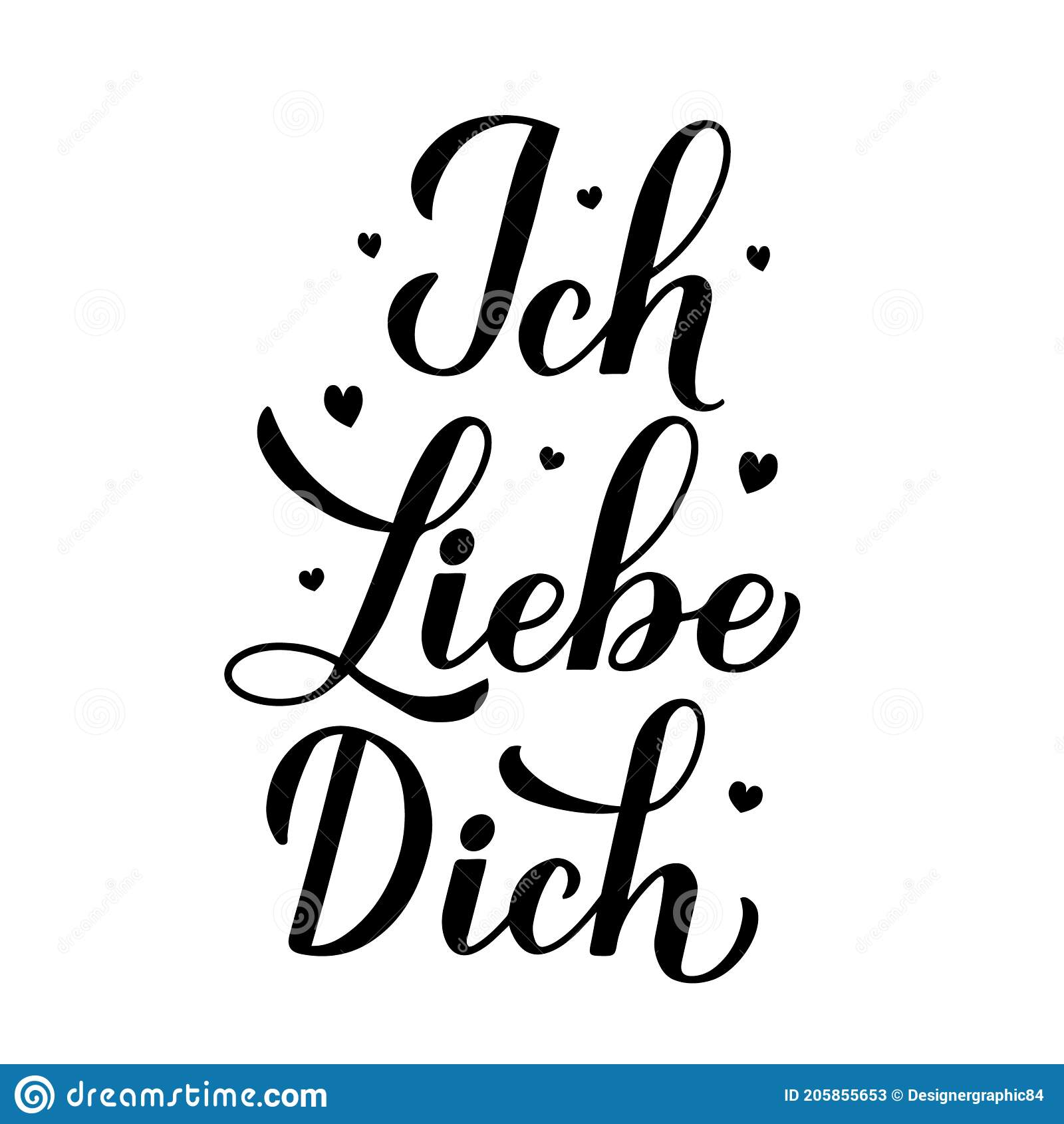 Ich Liebe Dich Calligraphy Hand Lettering I Love You Inscription In German Valentines Day Typography Poster Vector Template For Stock Vector Illustration Of Inscription Love 205855653
