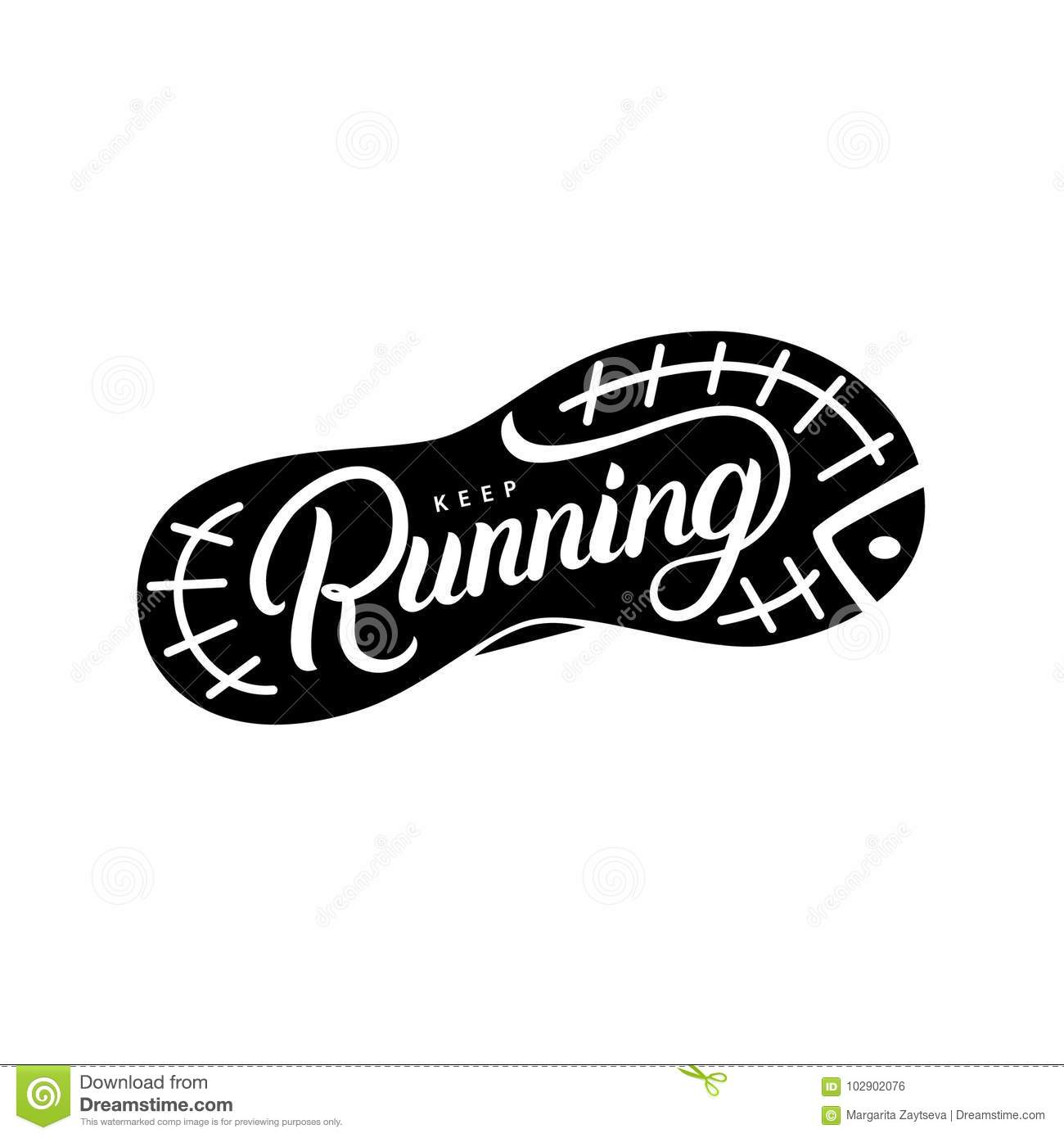 Keep Running Hand Written Lettering Quote On Outsole Run