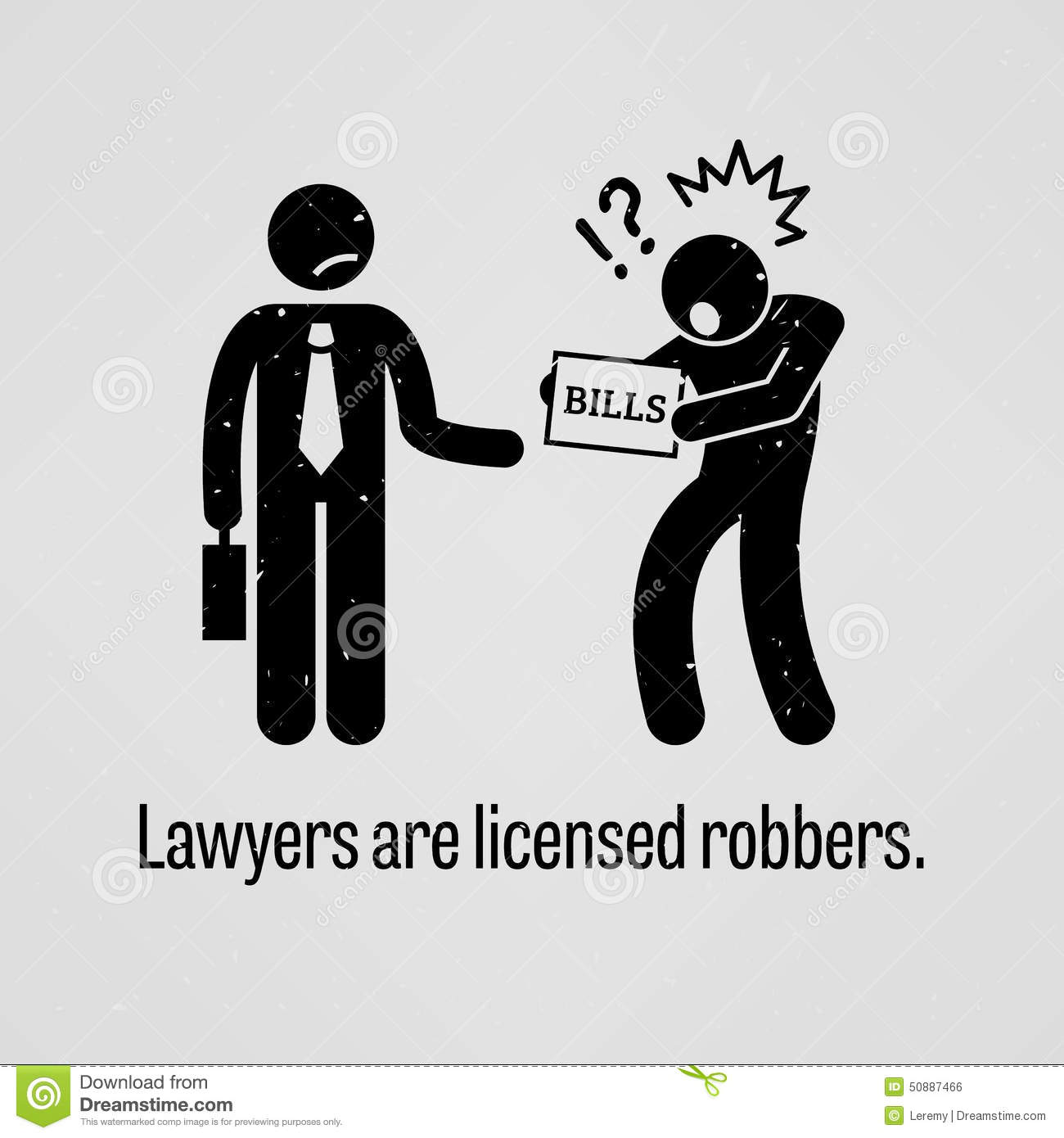 Lawyers Are Licensed Robbers Stock Vector