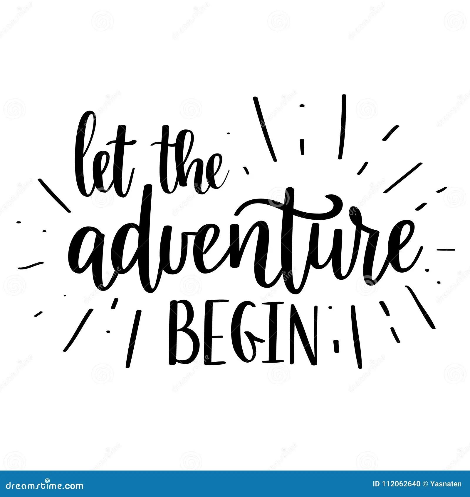 Let The Adventure Begin Vector Lettering Motivational