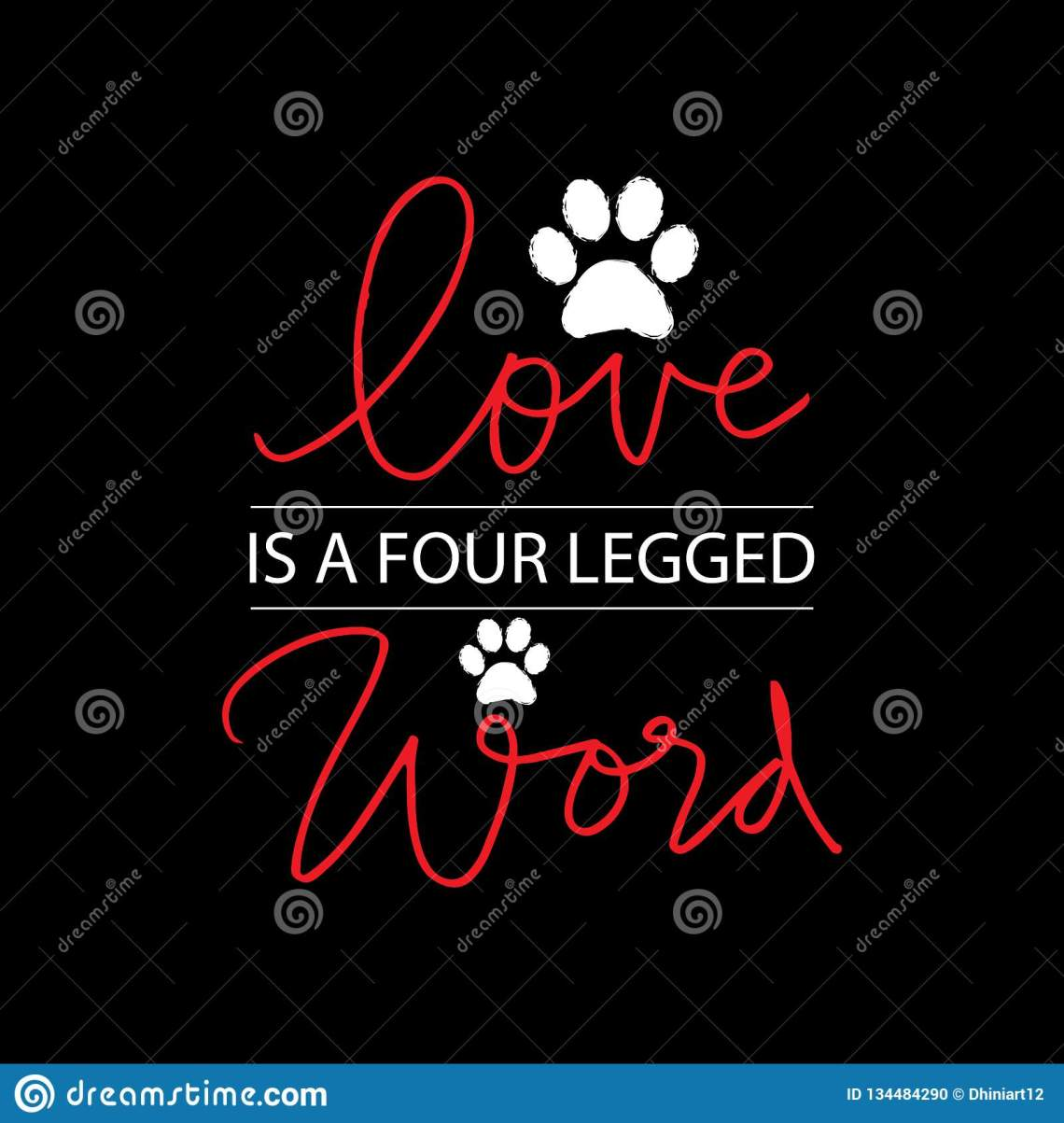 Download Love Is A Four Legged Word Lettering. Stock Illustration ...