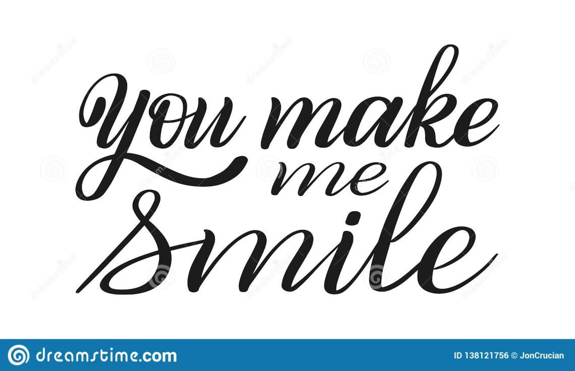 Download You Make Me Smile. Romantic Hand Lettering. Declaration Of ...