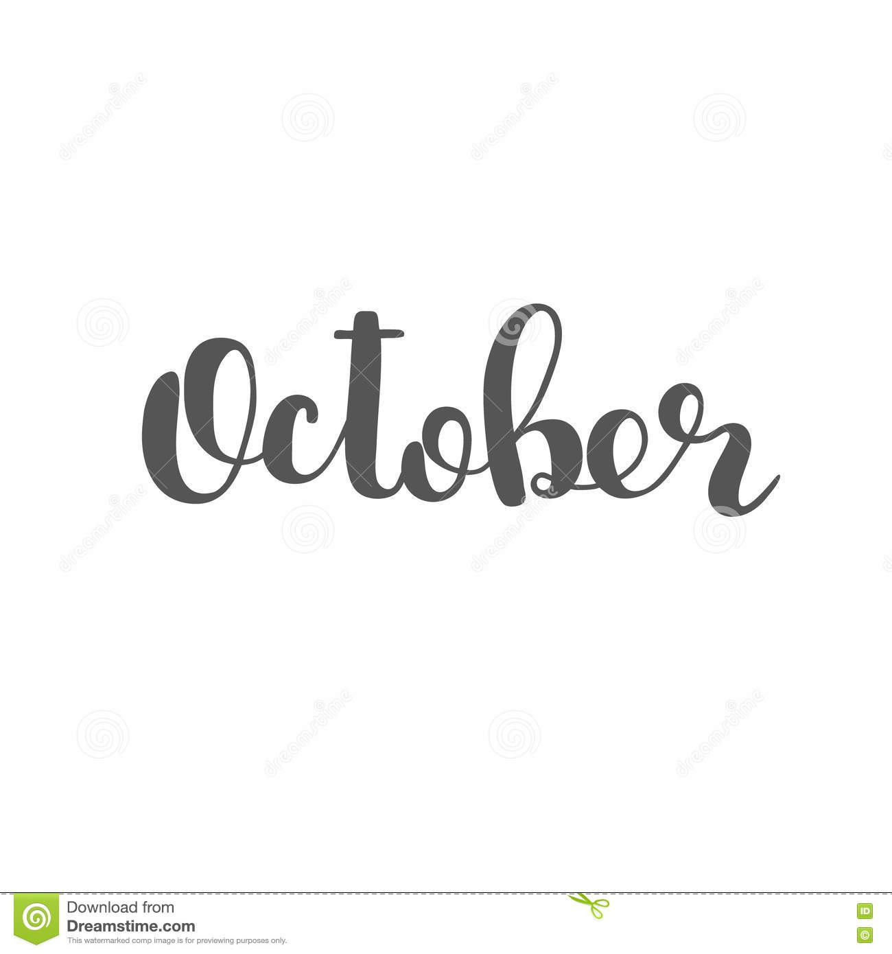October Brush Lettering Stock Photo Image Of Artistic