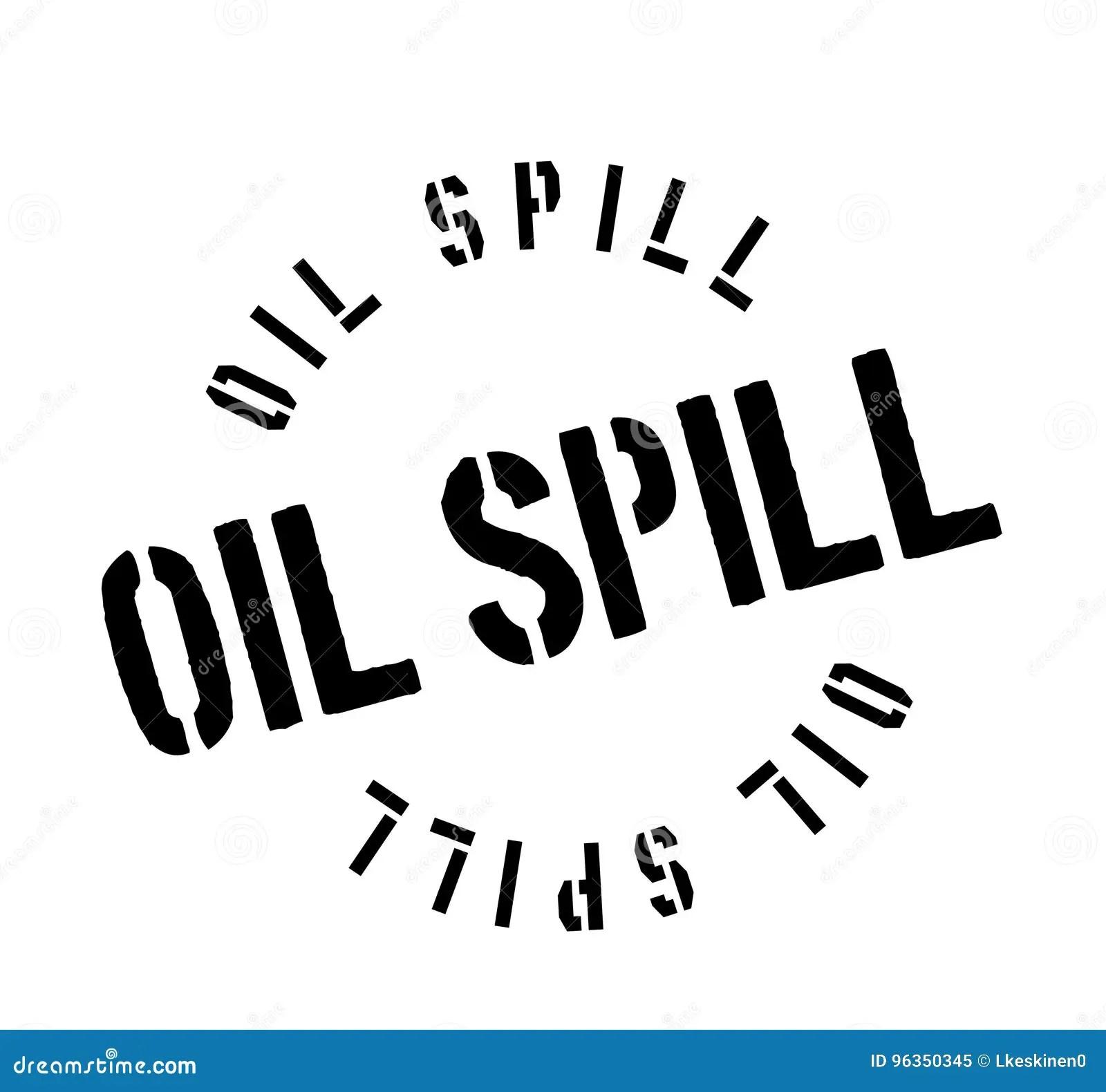 Oil Spill Rubber Stamp Stock Vector Illustration Of