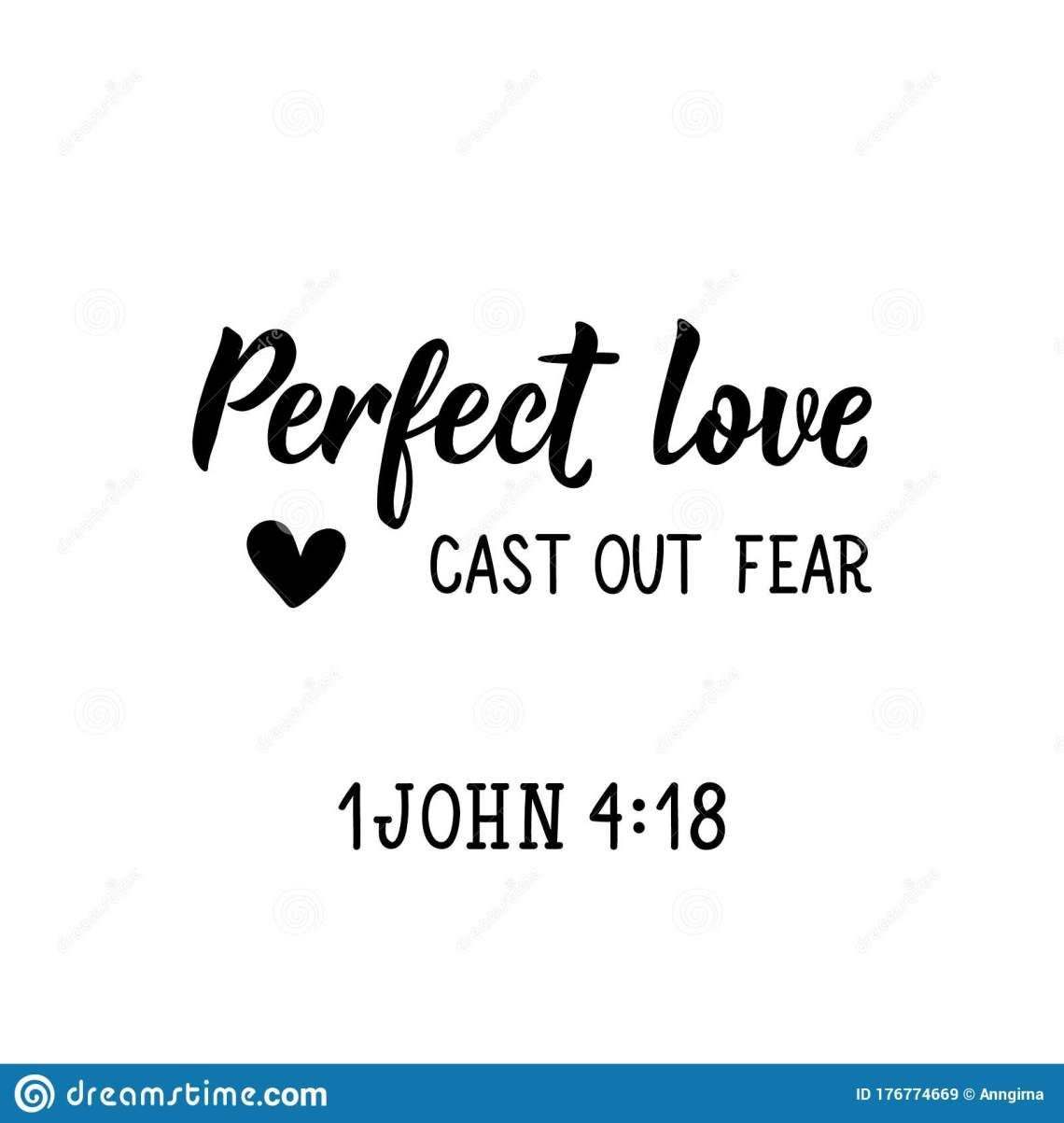 Download Perfect Love Cast Out Fear. Lettering. Calligraphy Vector ...