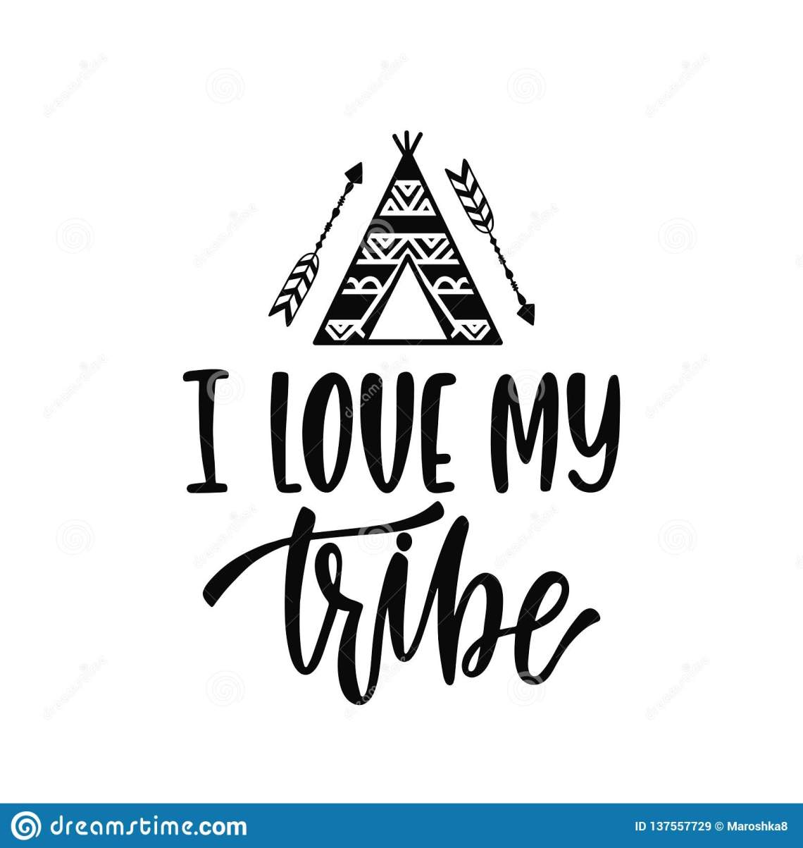 Download Inspirational Vector Lettering Phrase: I Love My Tribe ...