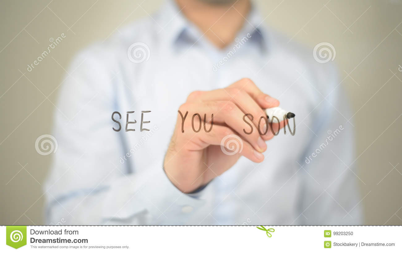 See You Soon Man Writing On Transparent Screen Stock