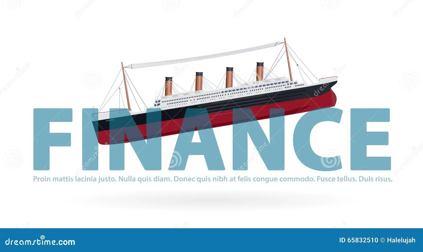 hight resolution of sinking titanic in finance metaphor joke paraphrase quip symbol of bad financial situation