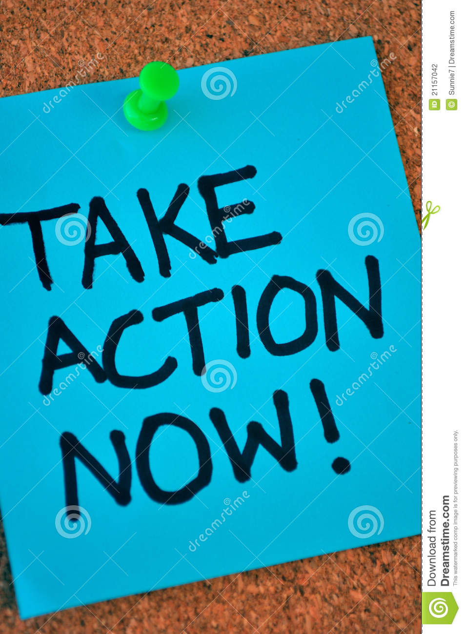 Take Action Now Note On Pinboard Stock Photo  Image of marker aspirations 21157042