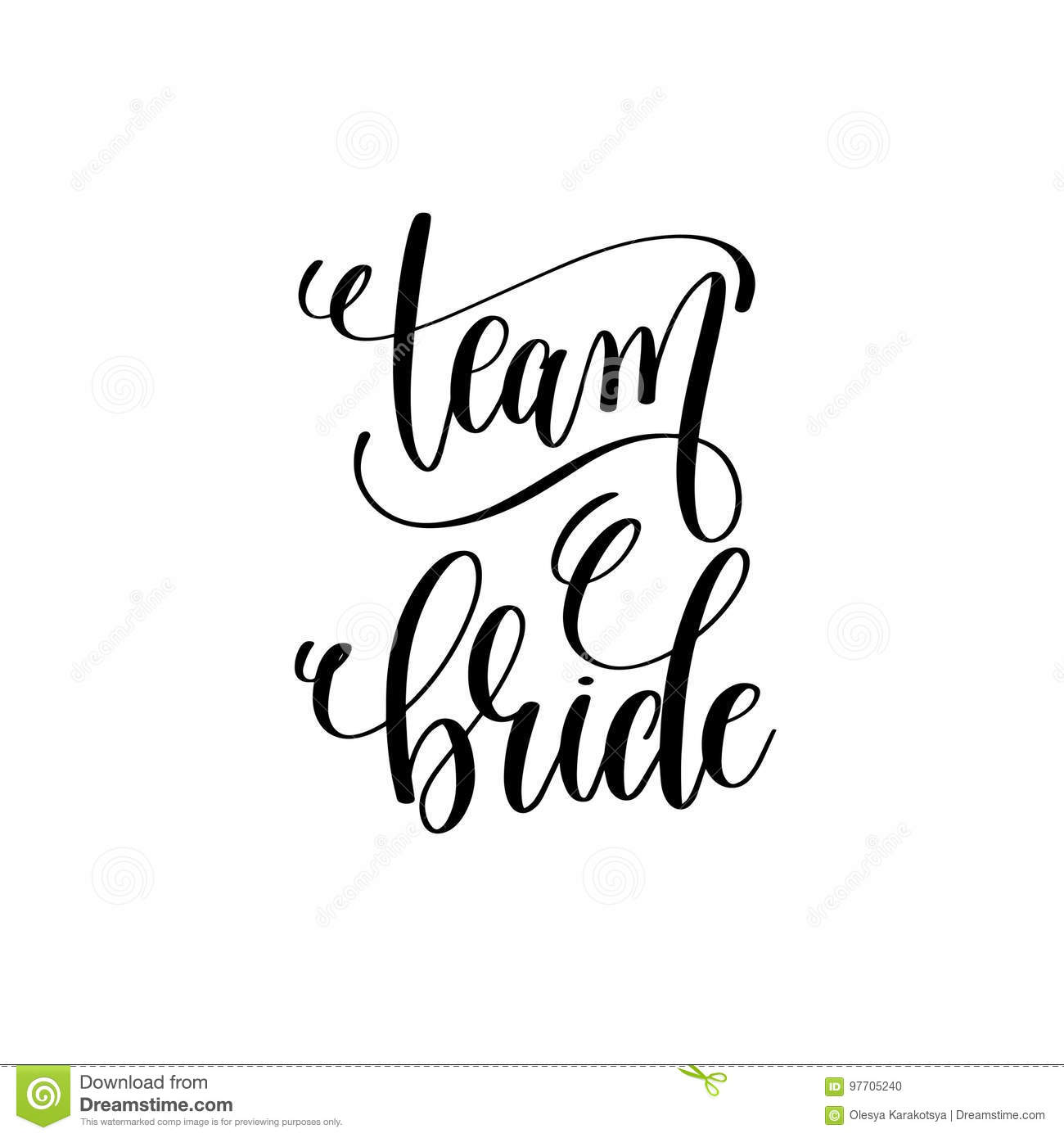 Team Bride Black And White Hand Lettering Script Stock