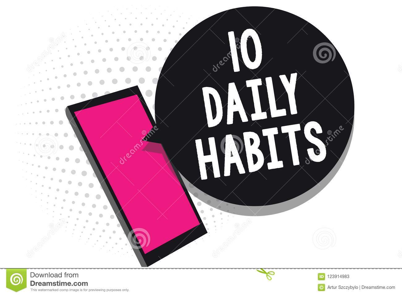 Text Sign Showing 10 Daily Habits Conceptual Photo