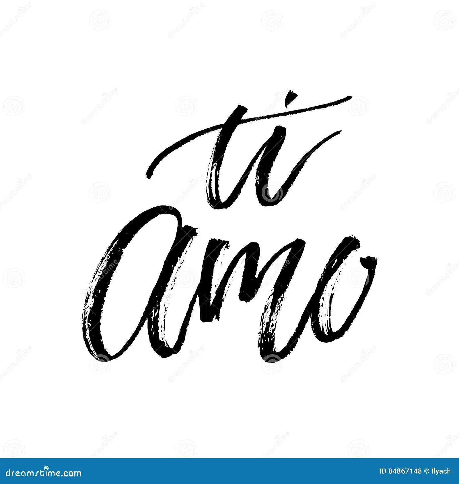 Ti Amo I Love You In Italian Hand Lettering Romantic