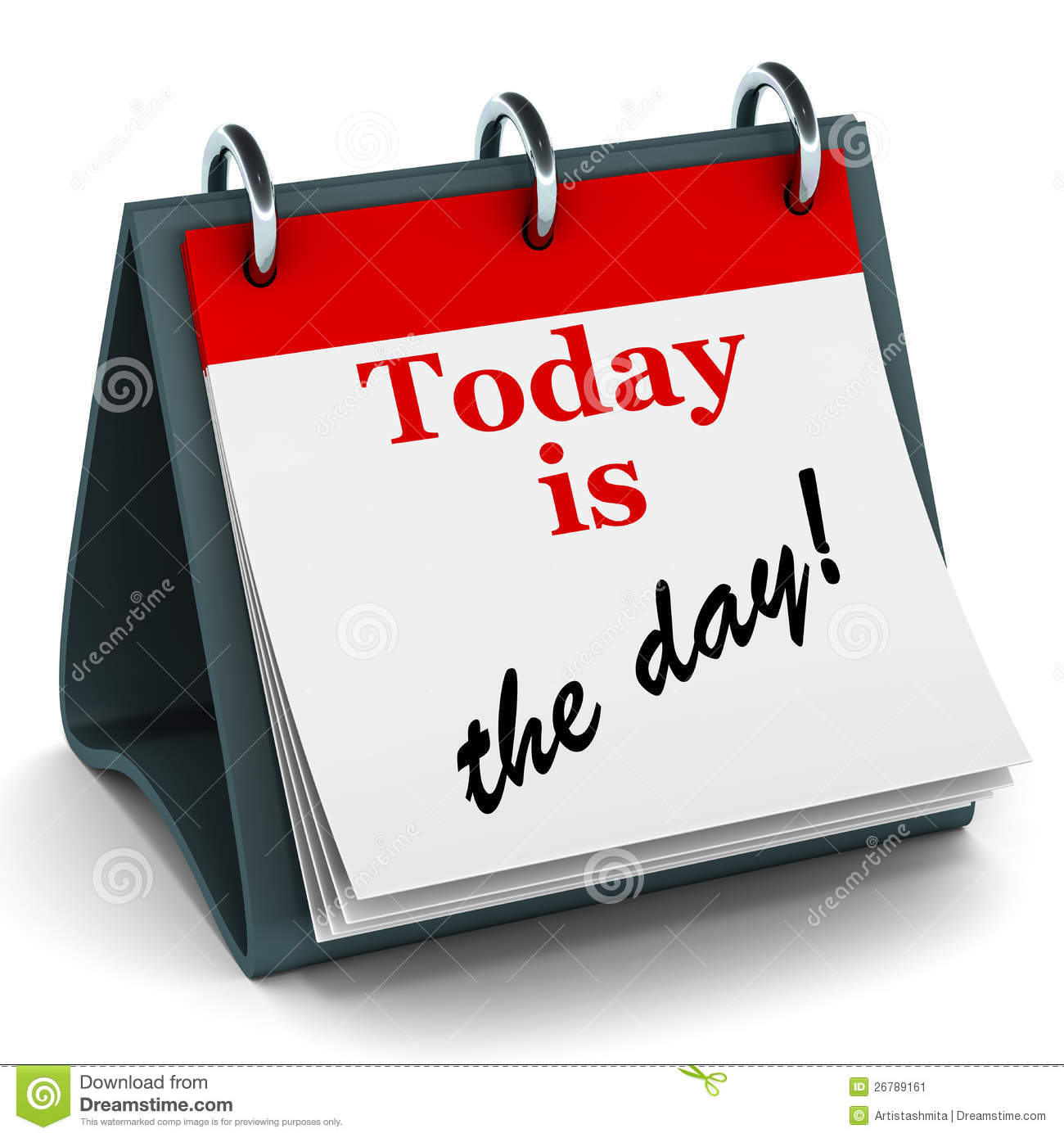 Today Is The Day Calendar Stock Illustration Illustration