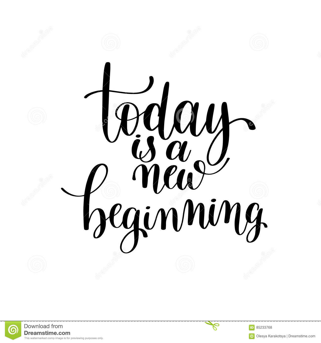 Today Is A New Beginning Black And White Hand Written