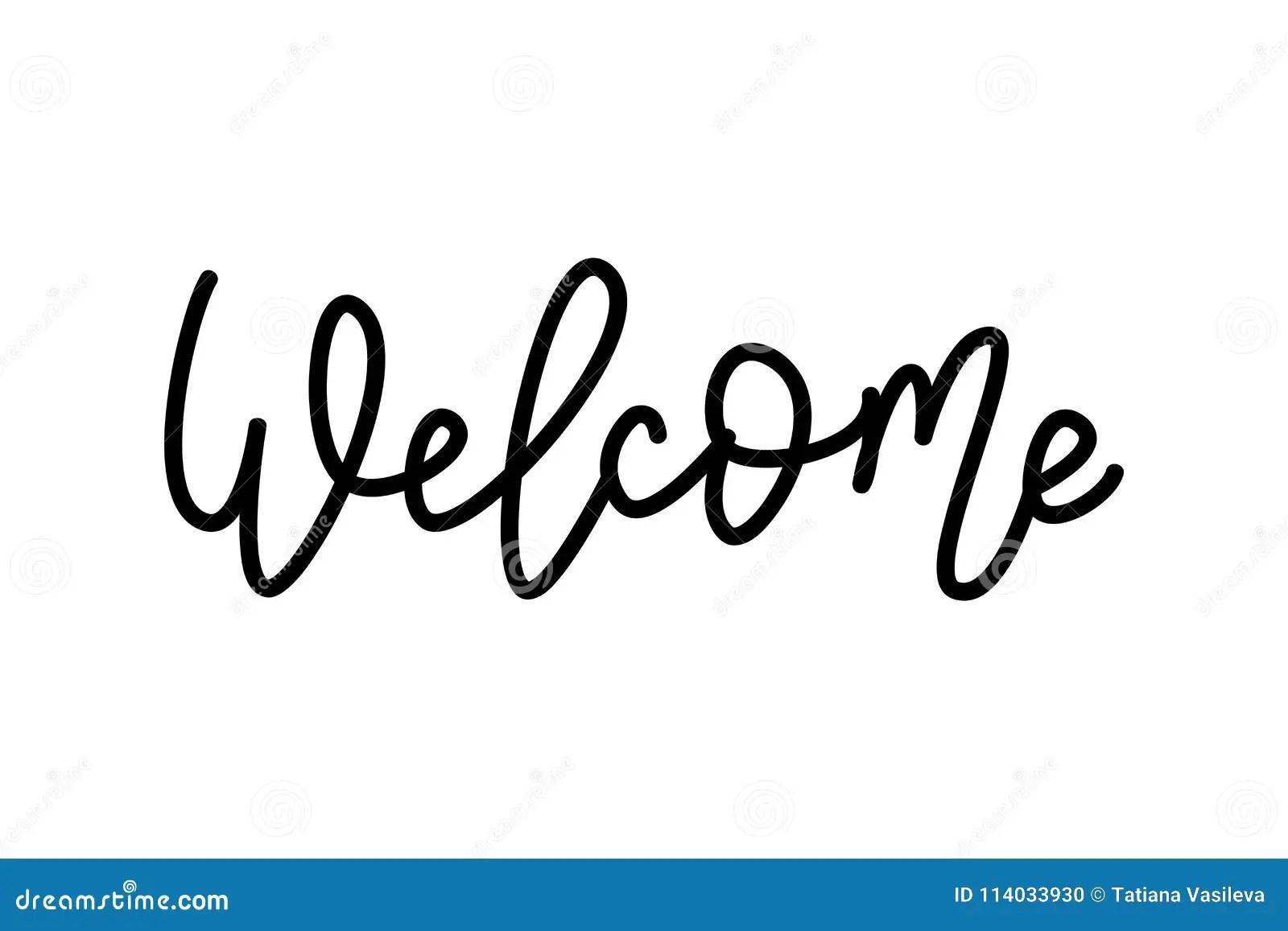 Welcome. Hand Lettering Word. Handwritten Modern Monoline