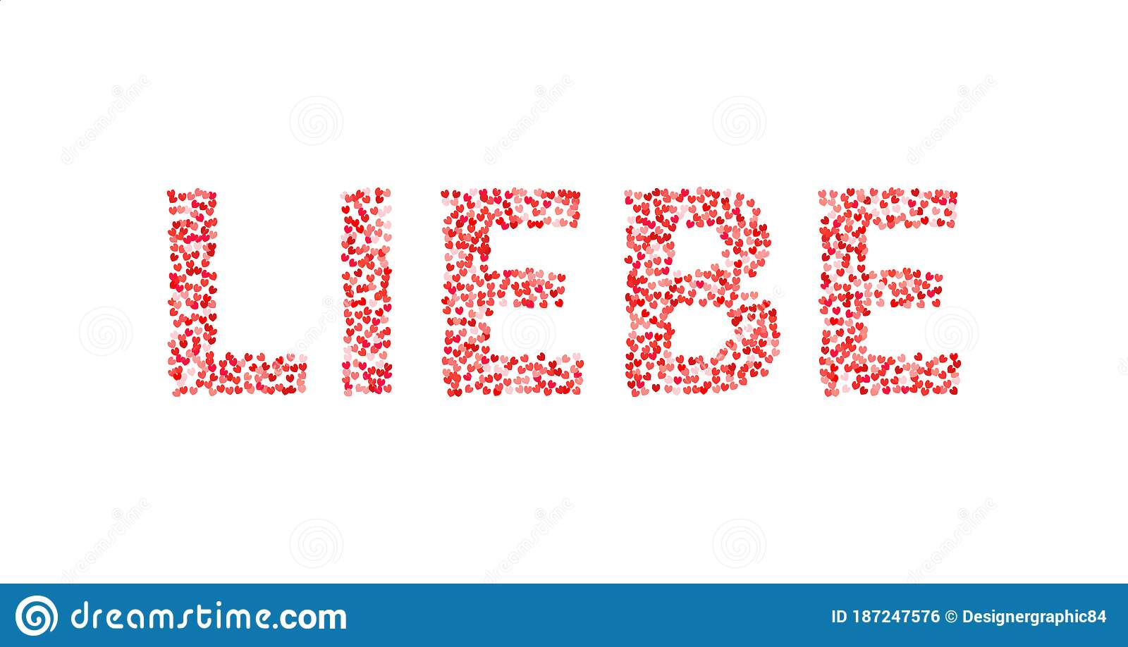 The Word Liebe Made Of Little Hearts Shades Of Red And Pink Love In German Valentine S Day Typography Poster Vector Stock Vector Illustration Of February Letter 187247576
