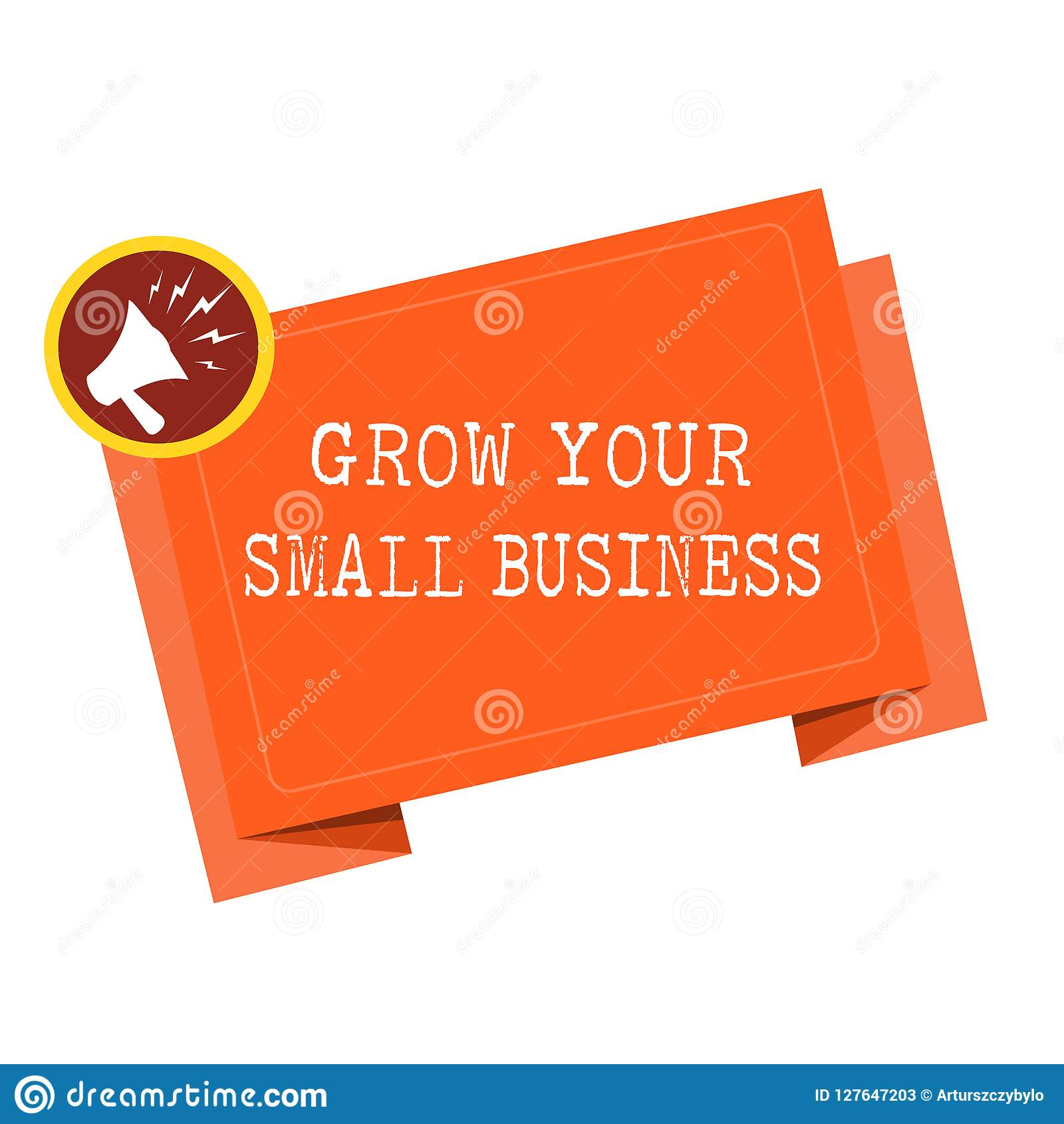 Word Writing Text Grow Your Small Business Business